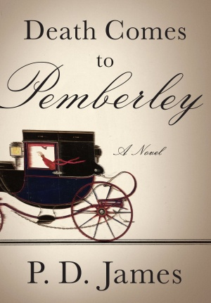 "29book""Death Comes to Pemberley"" by P.D. James"