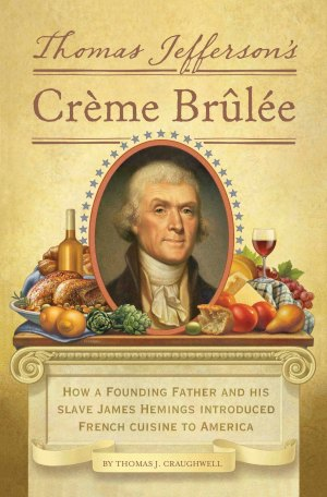 Book Review Thomas Jeffersons Creme Brulee