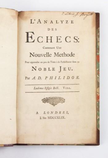 François-André Danican Philidor, L'analyze des E'checs (London: 1749)  Photo © Bruce M. White, 2013