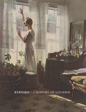 Exhibition | Exposed: A History of Lingerie