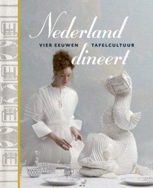 Nederland-dineert-Vier-eeuwen-tafelcultuur
