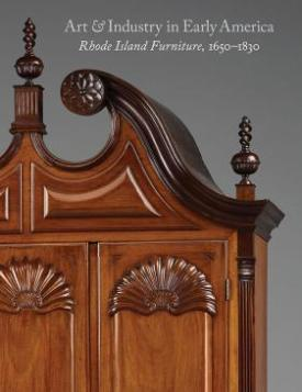 Art and Industry in Early America Rhode Island Furniture, 1650-1830.jpg