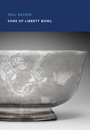 paul-revere-sons-of-liberty-bowl-1