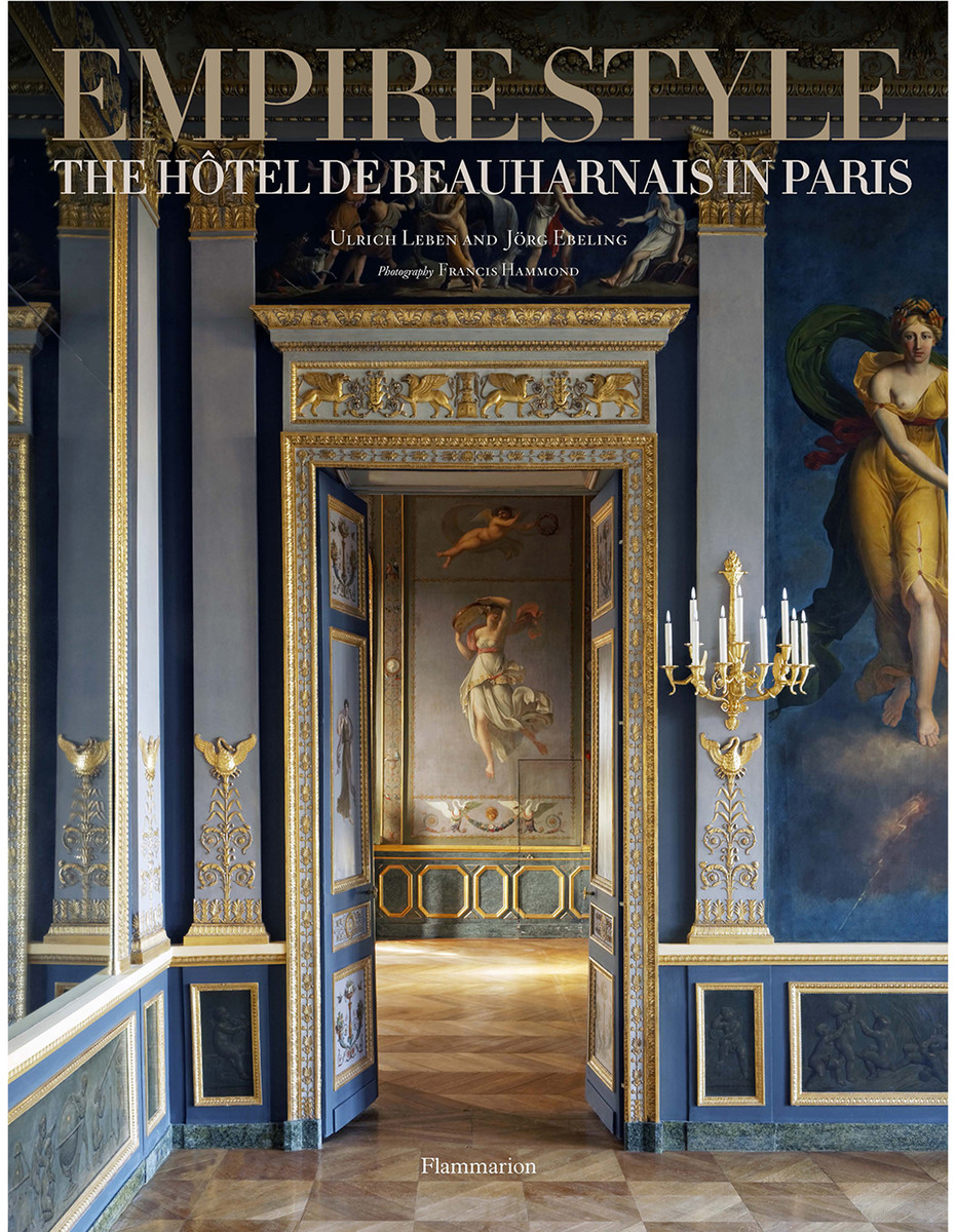 New book empire style the h tel de beauharnais in paris for Style hotel