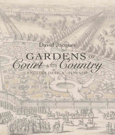 New book gardens of court and country english design for Garden design books 2017