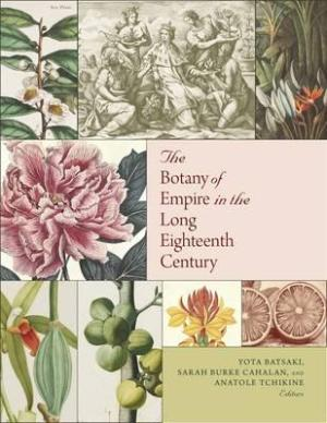 the-botany-of-empire-in-the-long-eighteenth-century